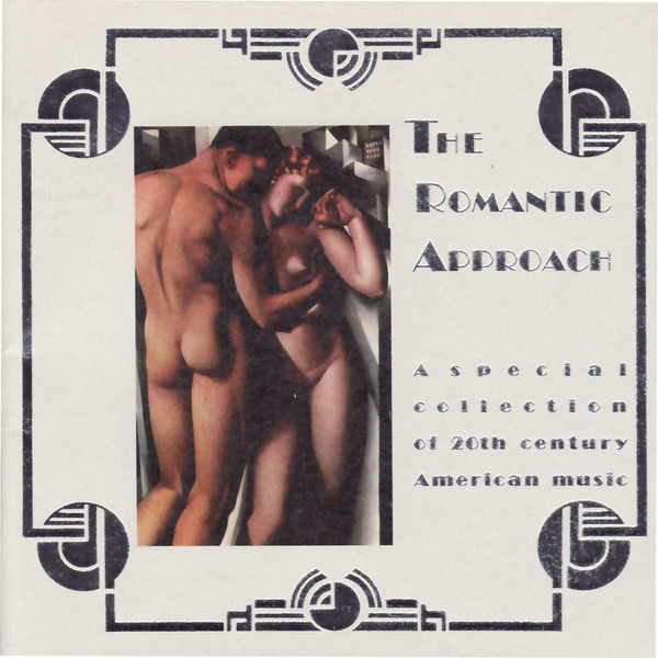 Aaron Copland - The Romantic Approach: A Special Collection of 20th Century American Music