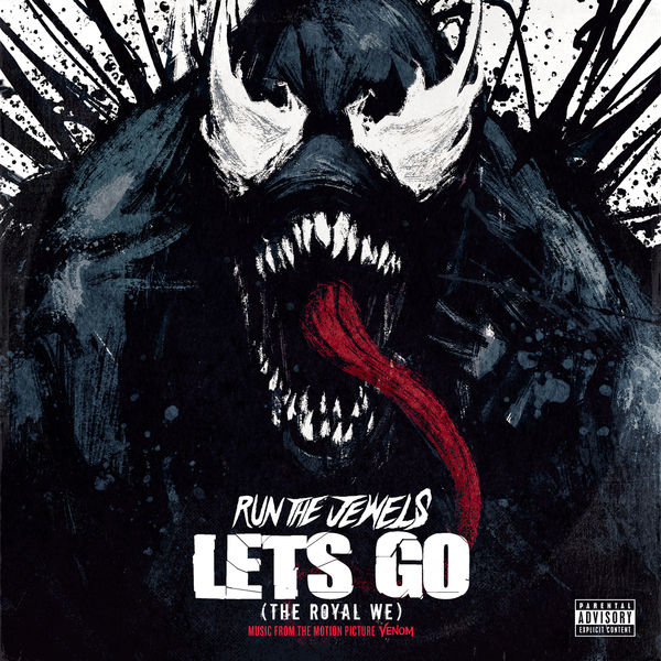 Run The Jewels - Let's Go (The Royal We)
