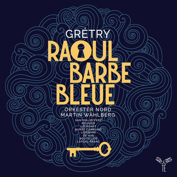 Orkester Nord - Grétry: Raoul Barbe-Bleue
