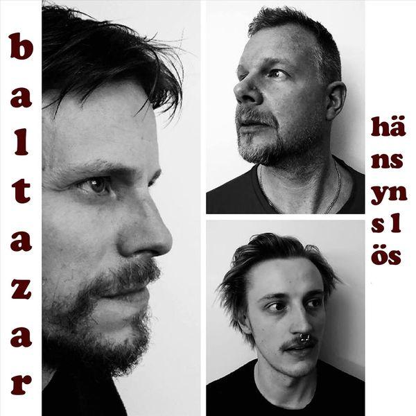 Baltazar - Hänsynslös