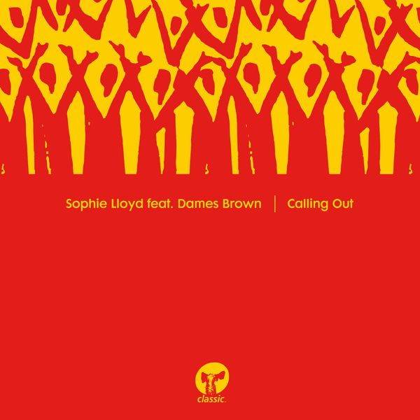 Sophie Lloyd - Calling Out (feat. Dames Brown)