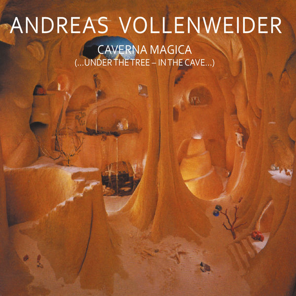 Andreas Vollenweider|Caverna Magica (...Under The Tree - In The Cave...)