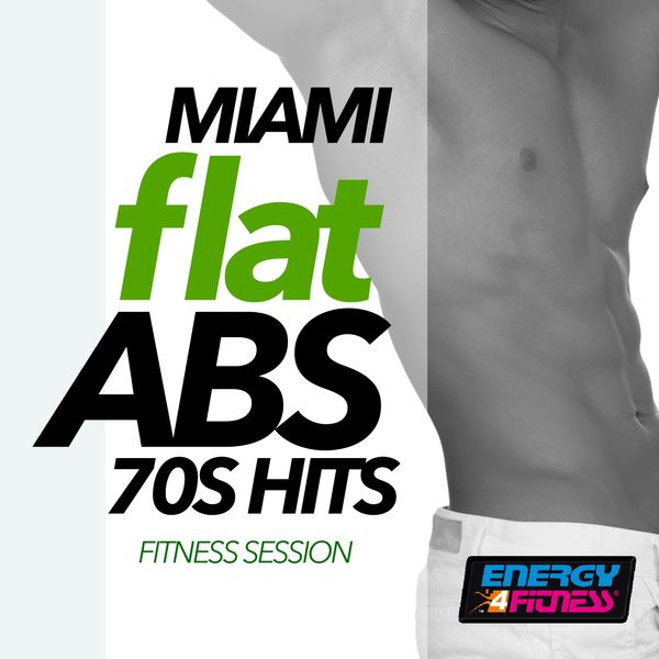Various Artists - Miami Flat Abs 70S Hits Fitness Session
