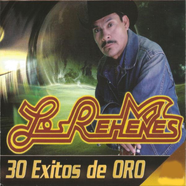 Los Rehenes - 30 Éxitos de Oro, Vol. 1