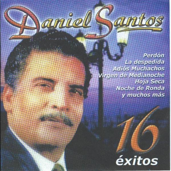 Daniel Santos - 16 Exitos