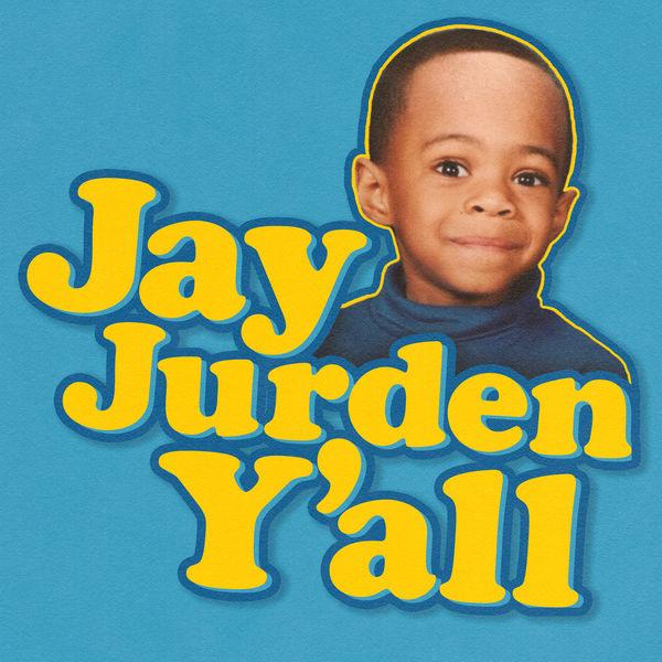 Jay Jurden - Jay Jurden Y'all