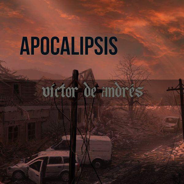 Víctor de Andrés - Apocalipsis