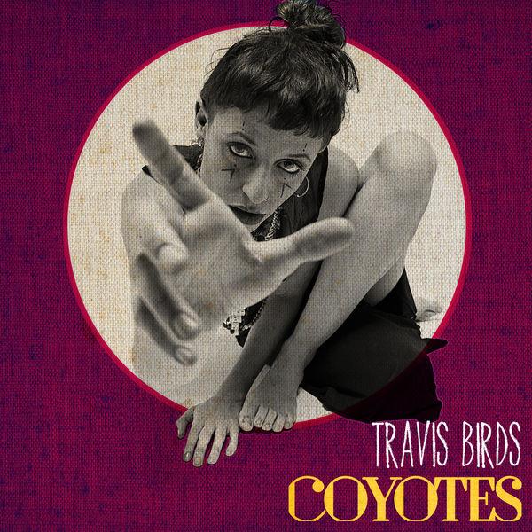 Travis Birds - Coyotes