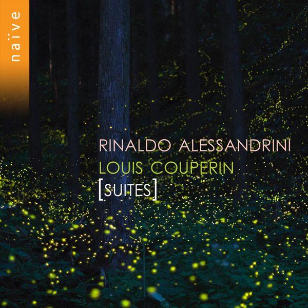 Rinaldo Alessandrini - Louis Couperin: Suites