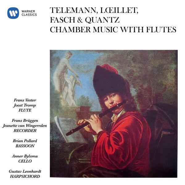 Frans Brüggen - Telemann, Lœillet, Fasch & Quantz: Chamber Music with Flutes