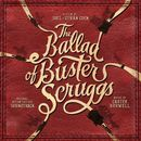 The Ballad of Buster Scruggs (Original Motion Picture Soundtrack) | Carter Burwell