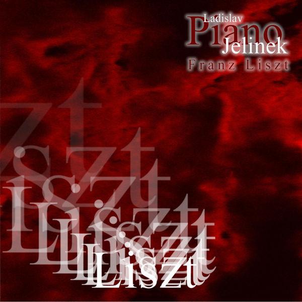 Ladislav Jelinek - Ladislav Jelinek plays Liszt