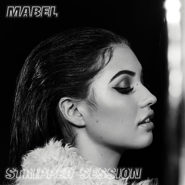 Mabel - Stripped Session