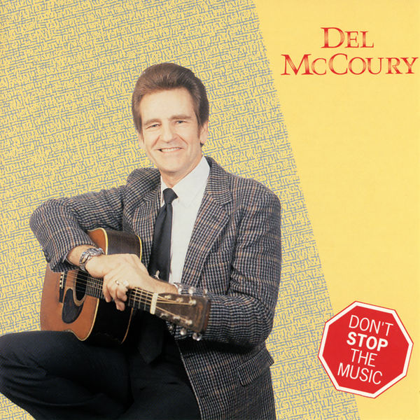 Del McCoury - Don't Stop The Music