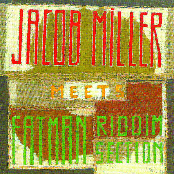 Jacob Miller and Fatman Riddi - Jacob Miller Meets The Fatman Riddi
