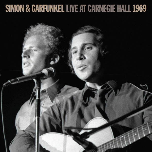 Simon & Garfunkel - Live At Carnegie Hall 1969