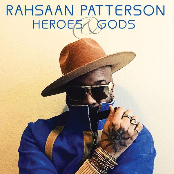 Álbum Heroes & Gods, Rahsaan Patterson | Qobuz: descargas y streaming en alta calidad