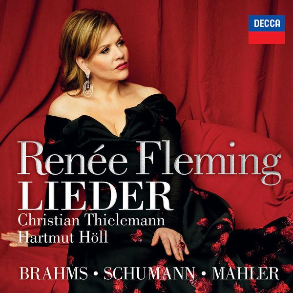 Renée Fleming - Brahms, Schumann & Mahler: Lieder
