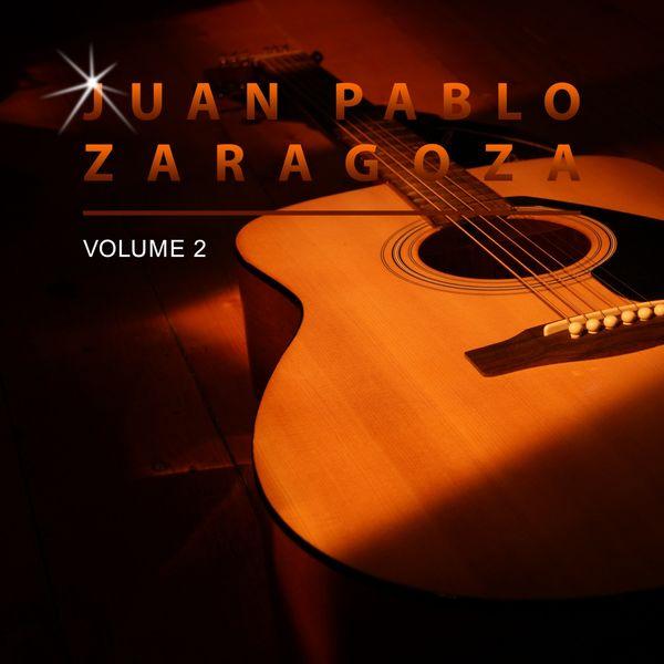 Juan Pablo Zaragoza - Juan Pablo Zaragoza, Vol. 2