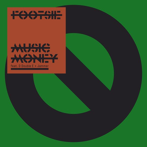 Footsie - Music Money (feat. D Double E, Jammer)