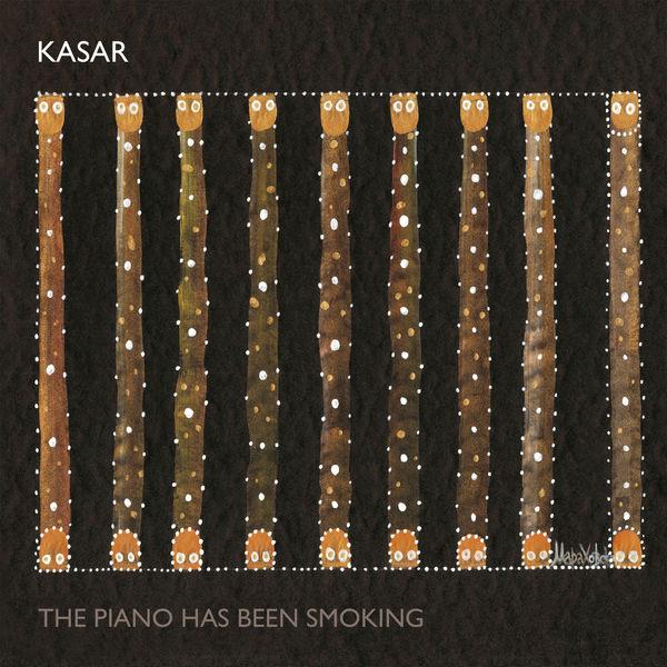 Arnold Kasar - The Piano Has Been Smoking
