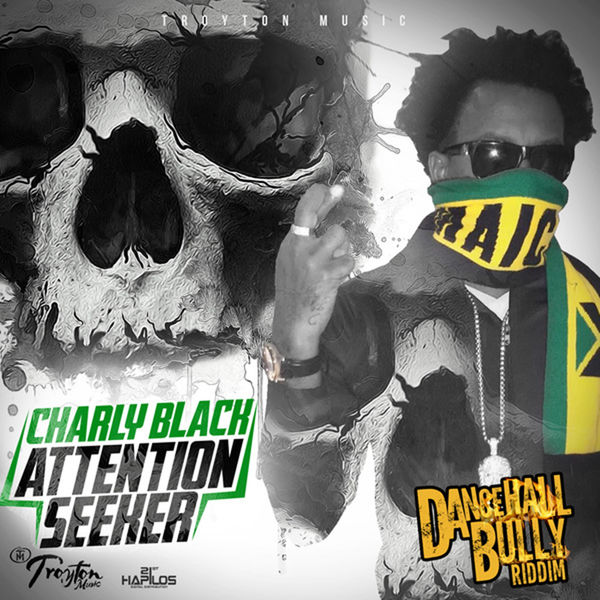 Charly Black - Attention Seeker - Single