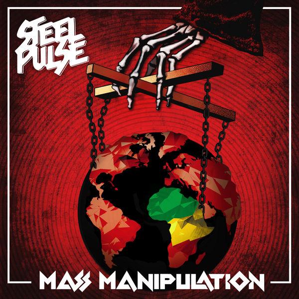 Steel Pulse - Mass Manipulation