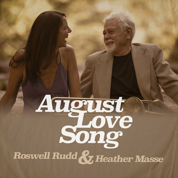 Roswell Rudd August Love Song