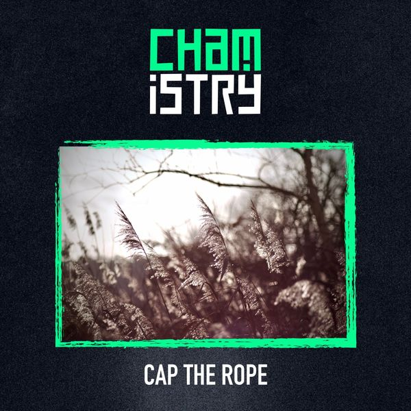chamistry - Cap the Rope