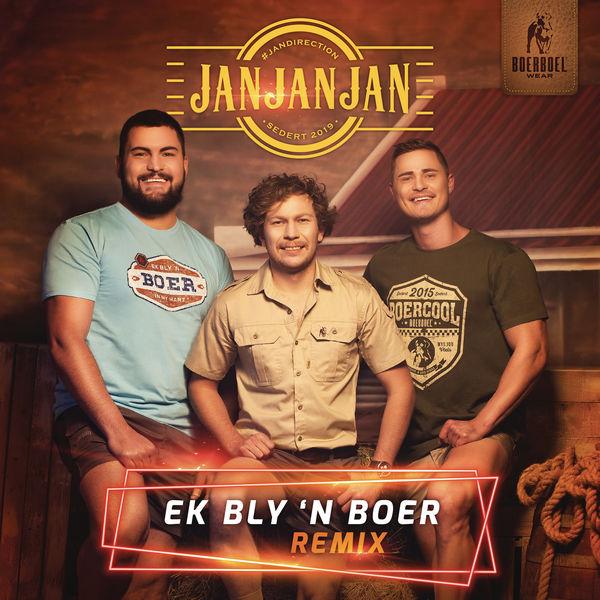 JAN JAN JAN - Ek Bly 'n Boer (Schuurskoffel Mix)