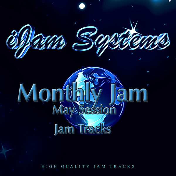 iJam Systems - Monthly Jam - May Session