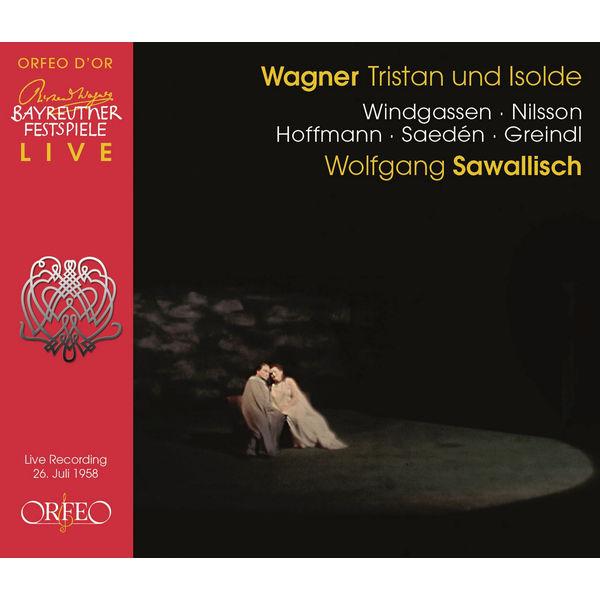 Wolfgang Sawallisch - Wagner : Tristan und Isolde, WWV 90