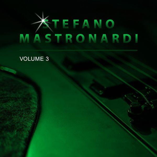 Stefano Mastronardi - Stefano Mastronardi, Vol. 3