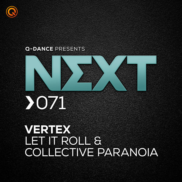 Vertex - Let It Roll & Collective Paranoia
