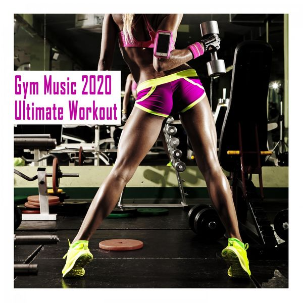 Various Artists - Gym Music 2020: Ultimate Workout