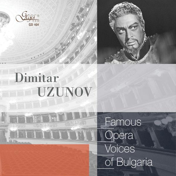 Dimitar Uzunov - Famous Opera Voices of Bulgaria: Dimitar Uzunov