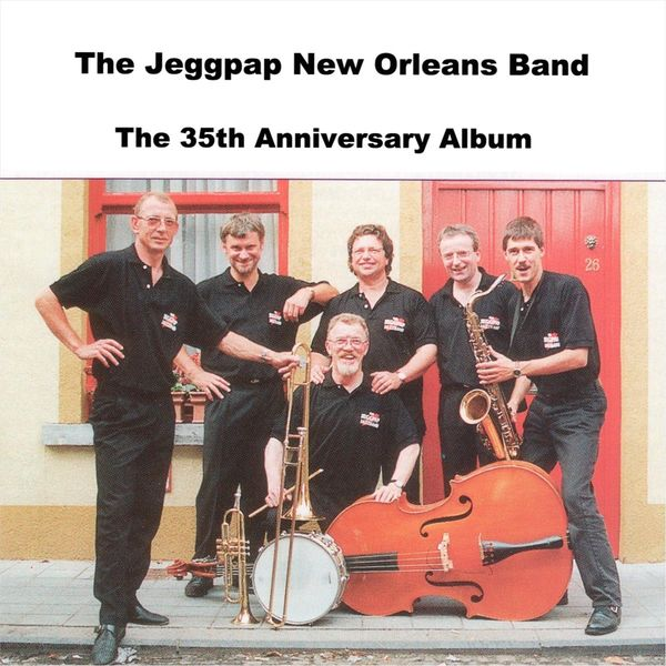 The Jeggpap New Orleans Band - The 35th Anniversary Album