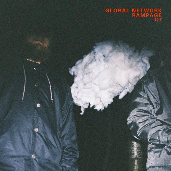 Global Network - Rampage (Edit)