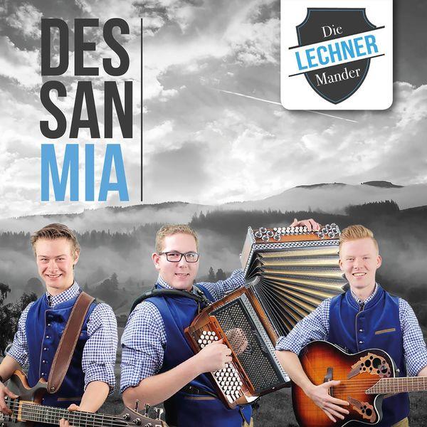 Die Lechner Mander - Des san mia