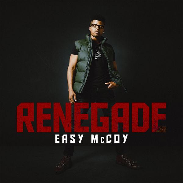 Easy McCoy - Renegade