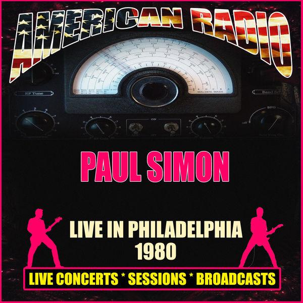 Paul Simon - Live in Philadelphia 1980