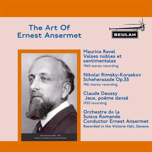 Ernest Ansermet - The Art of Ernest Ansermet