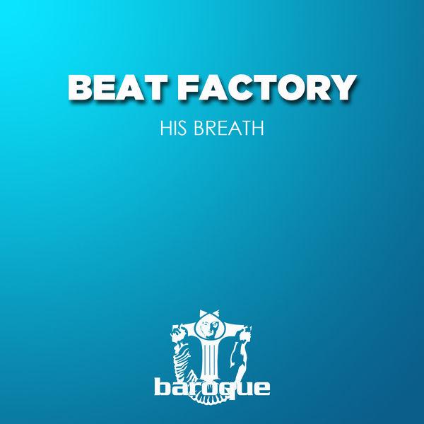 Beat Factory - His Breath