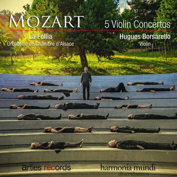 Hugues Borsarello|Mozart: 5 Violin Concertos