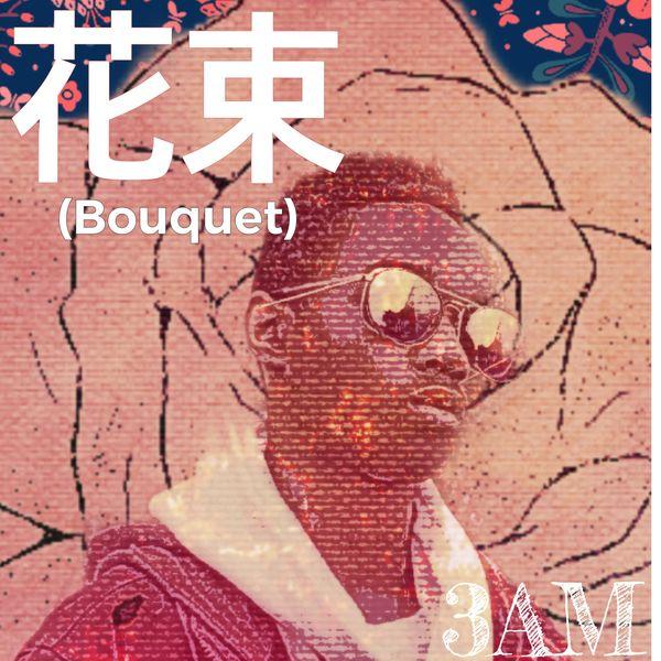 3am - Bouquet