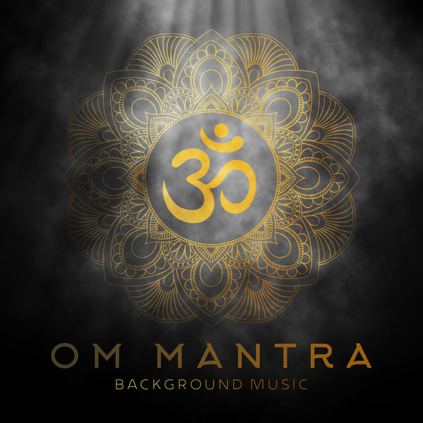 Om - Tibetan Relaxation - Om Mantra Background Music