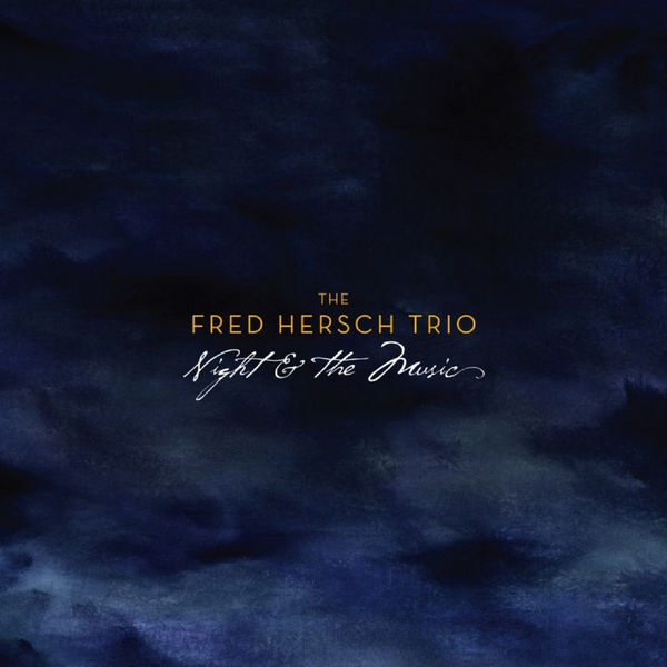 Fred Hersch - Night & The Music