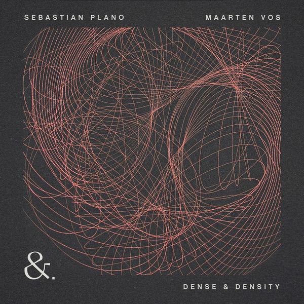 Sebastian Plano|Dense & Density