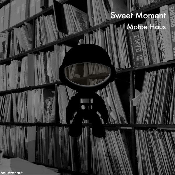 Motoe Haus - Sweet Moment