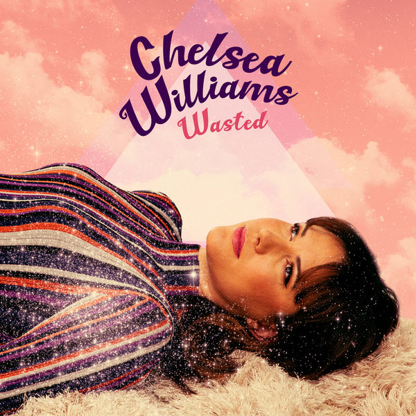 Chelsea Williams - Wasted